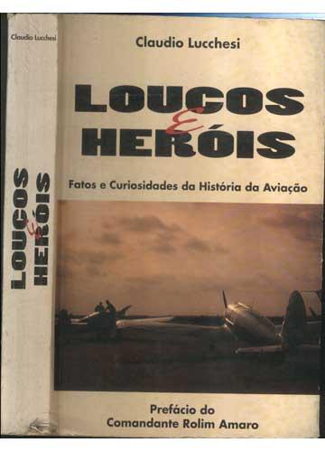 Loucos e Heróis