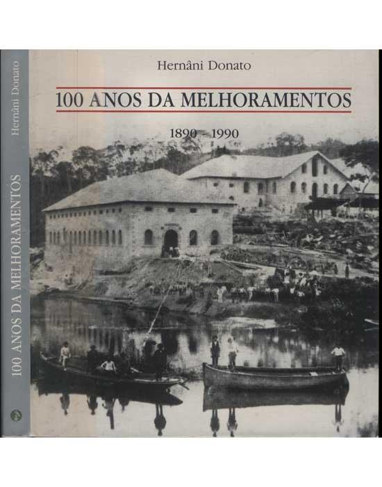 100 Anos da Melhoramentos - 1890-1990