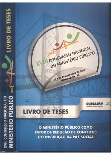 XVIII Congresso Nacional do Ministério Público - Livro de Teses