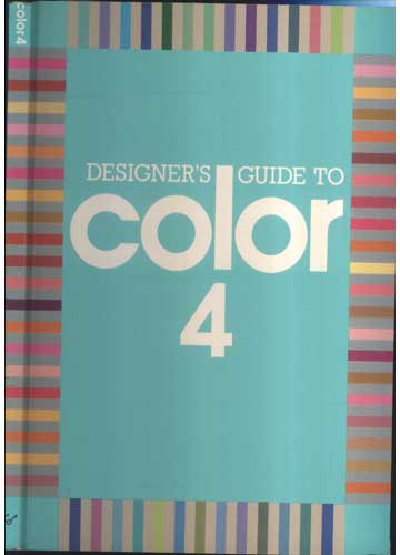 Designer's Guide to Color - Volume 4