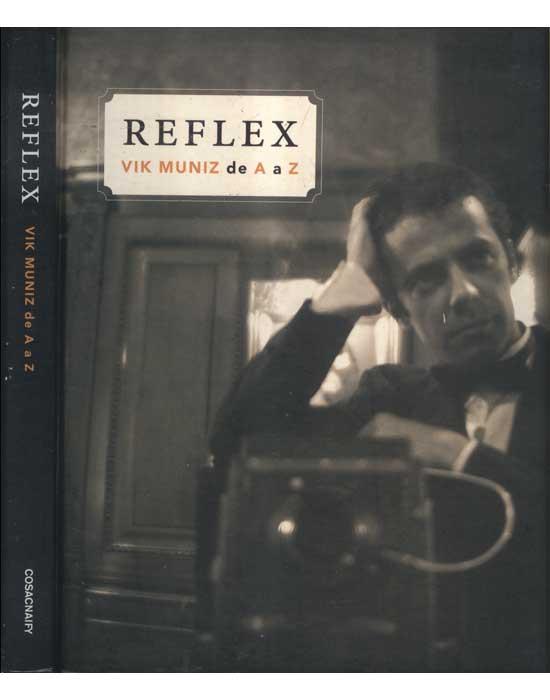 Reflex - Vik Muniz de A a Z