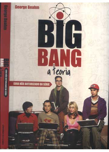 Big Bang a Teoria - Guia Não Autorizado da Série