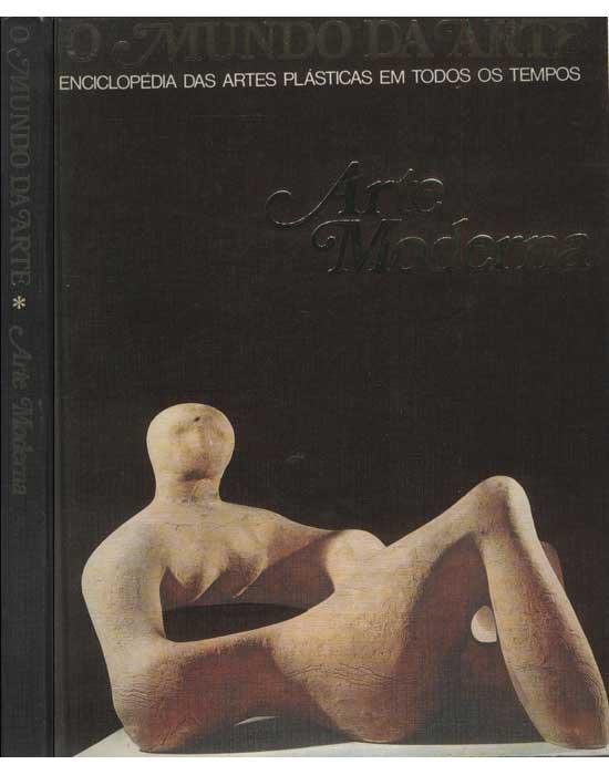 O Mundo da Arte - Arte Moderna