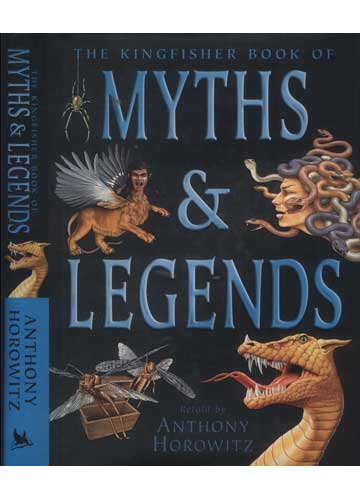 The Kingfisher Book of Myths & Legends