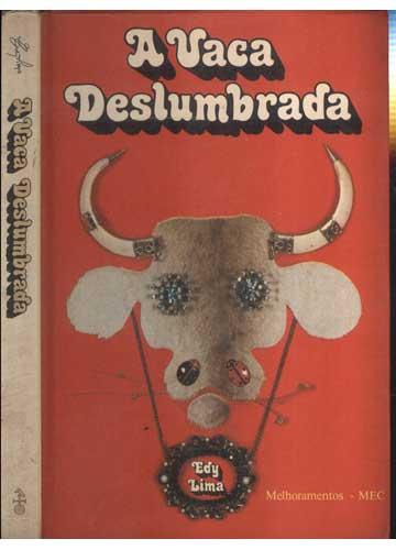A Vaca Deslumbrada