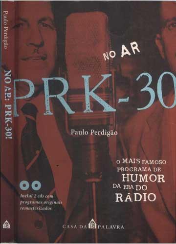 No Ar PRK - 30! - Com 2 CD's