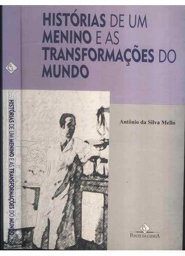 Histórias de um Menino e as Transformações do Mundo