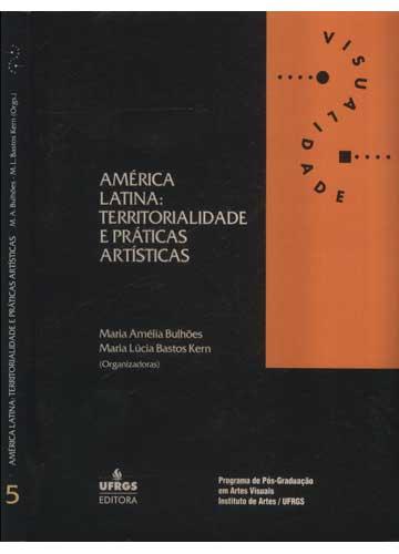 América Latina - Territorialidade e Práticas Artísticas