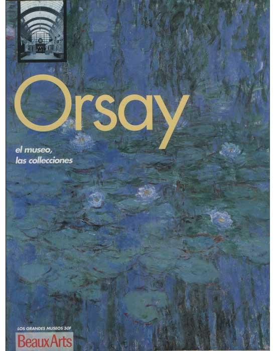 Los Grandes Museos - Orsay