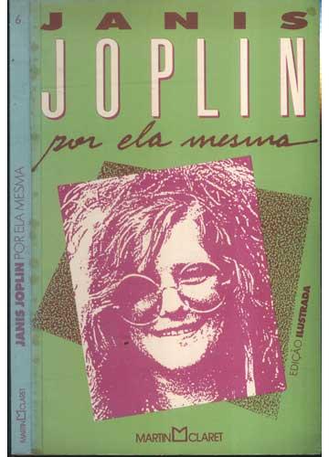 Janis Joplin por Ela Mesma