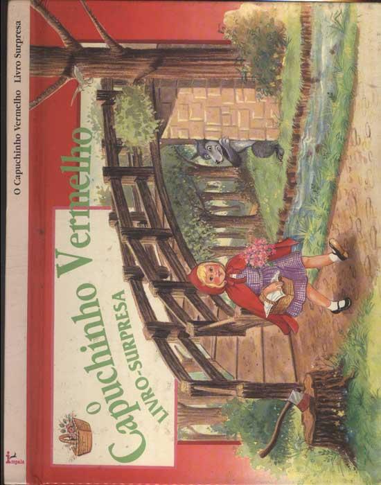 O Capuchinho Vermelho - Livro-Surpresa