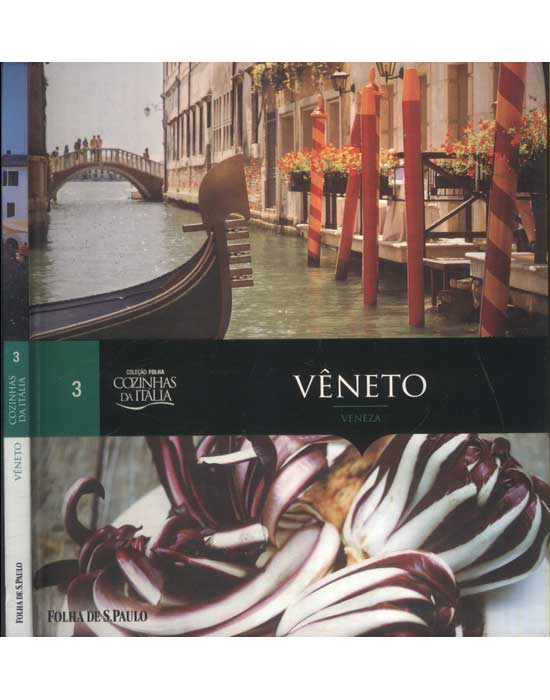Cozinhas da Itália - Volume 3 - Vêneto