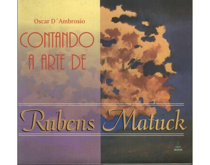Contando a Arte de Rubens Matuck