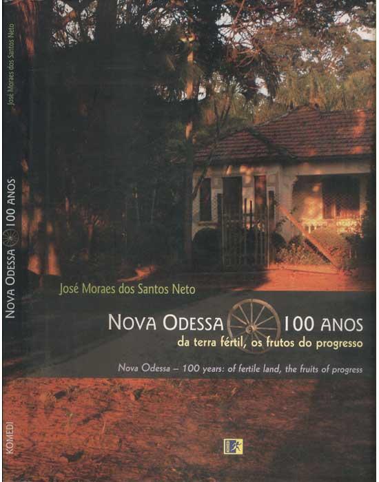 Nova Odessa 100 Anos