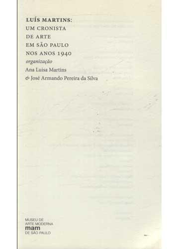 Luís Martins - Um Cronista de Arte em São Paulo nos Anos 1940