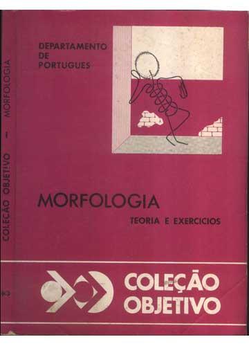 Coleção Objetivo - Morfologia
