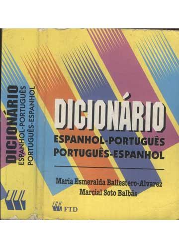 Dicionário - Espanhol - Português - Português - Espanhol