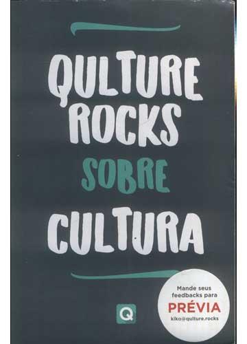 Qulture. Rocks Sobre Cultura