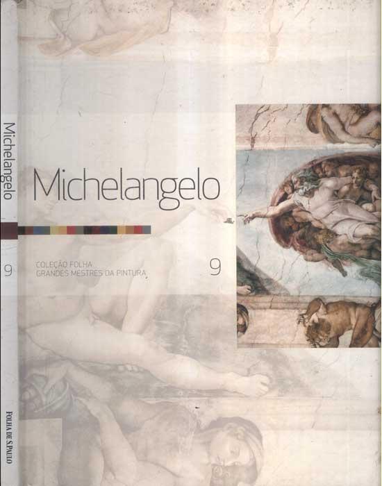 Michelangelo - Folha Grandes Mestres da Pintura - Volume 9
