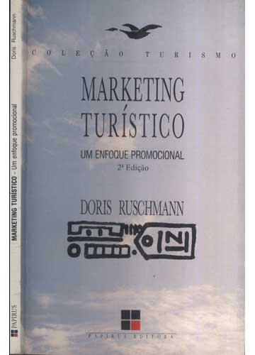 Marketing Turístico - Um Enfoque Promocional