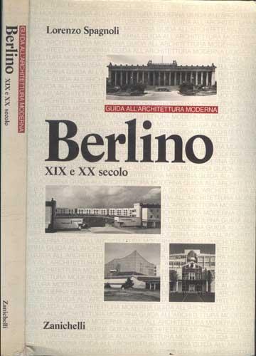Berlino - XIX e XX Secolo