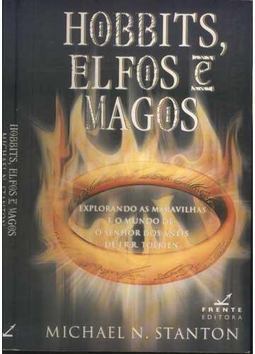 Hobbits Elfos e Magos