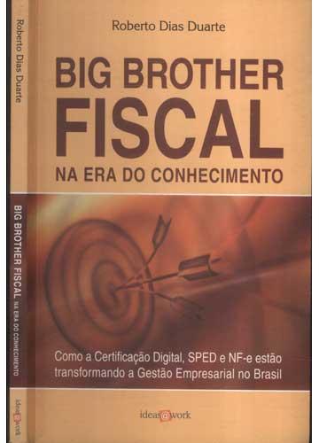 Big Brother Fiscal na Era do Conhecimento