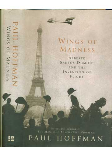 Wings of Madness - Alberto Santos-Dumont and the Invention of Flight
