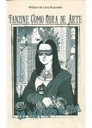 Fanzine Como Obra de Arte - Com Dedicatória do Autor