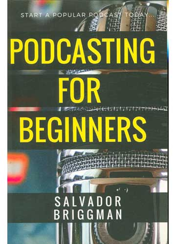 Podcasting For Beginners