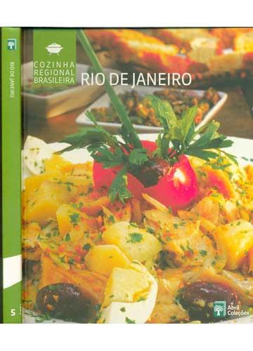 Rio de Janeiro - Cozinha Regional Brasileira - Volume 5 -