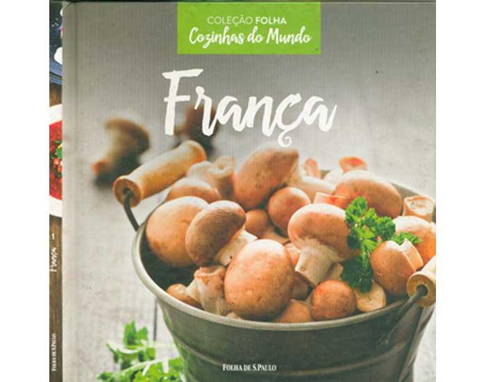 França - Coleção Folha Cozinhas do Mundo - Volume 1