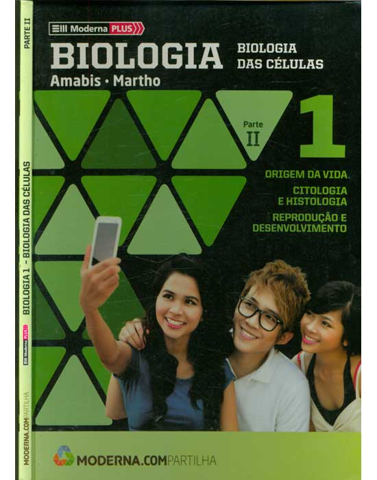 Moderna Plus - Biologia 1 - Biologia das Células - Parte II
