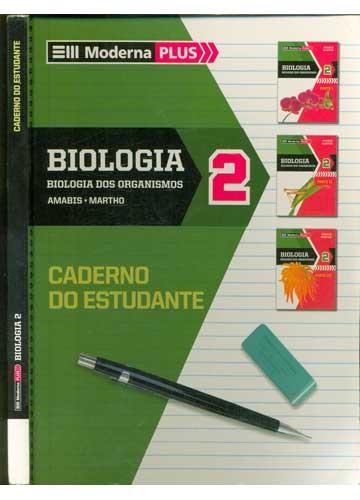 Moderna Plus - Biologia 2 - Caderno do Estudante