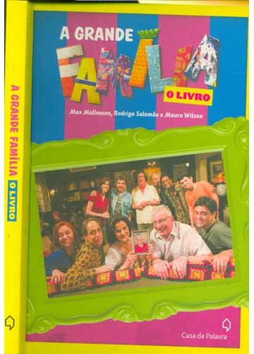 A Grande Família - O Livro