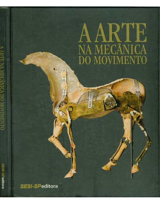 A Arte na Mecânica do Movimento