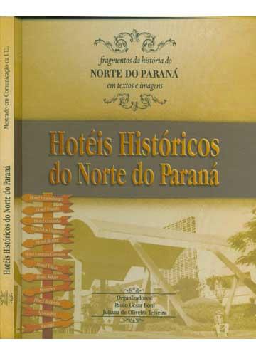 Hotéis Históricos do Norte do Paraná