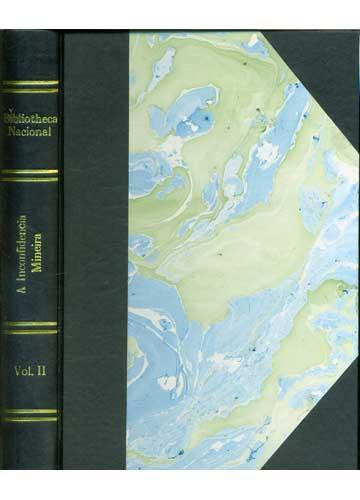 A Inconfidência Mineira - Volume II