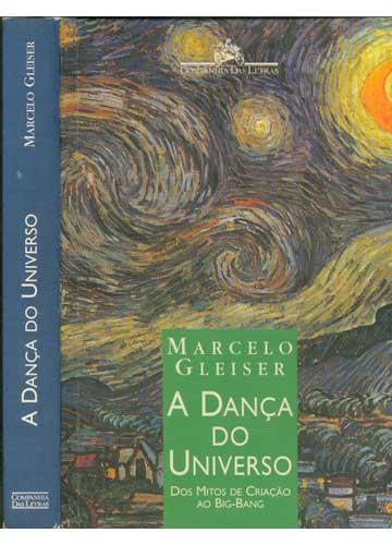 ecf9798ad0 Livro - A Dança do Universo - Sebo do Messias