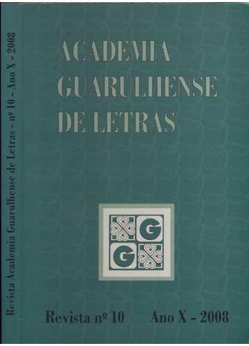 Revista Academia Guarulhense de Letras - Nº. 10 - Ano X - 2008