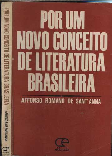 Por um Novo Conceito da Literatura Brasileira - Com Dedicatória do Autor