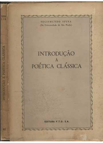 Introdução à Poética Clássica - com Dedicatória do Autor