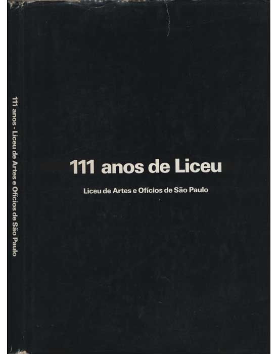 111 Anos - Liceu de Artes e Ofícios de São Paulo