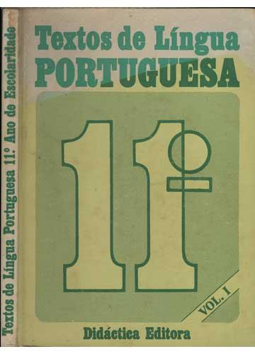 Textos de Língua Portuguesa - 11º. Ano de Escolaridade - Volume 1