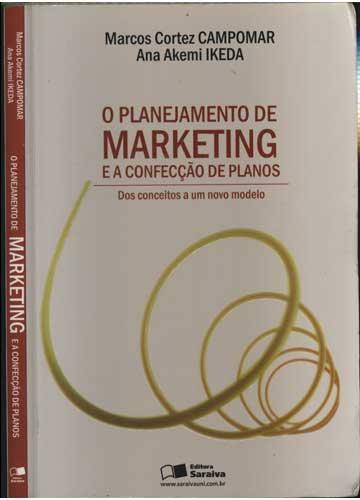 O Planejamento de Marketing e a Confecção de Planos