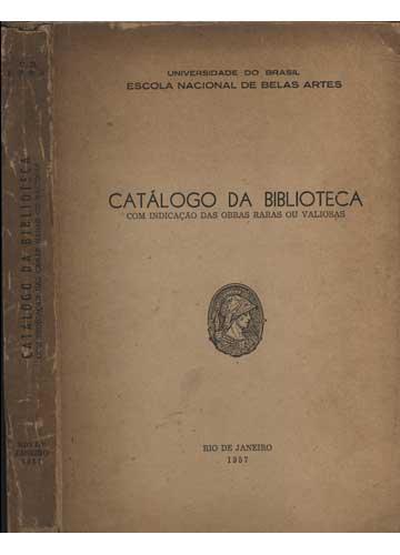 Catálogo da Biblioteca com Indicação das Obras Raras ou Valiosas