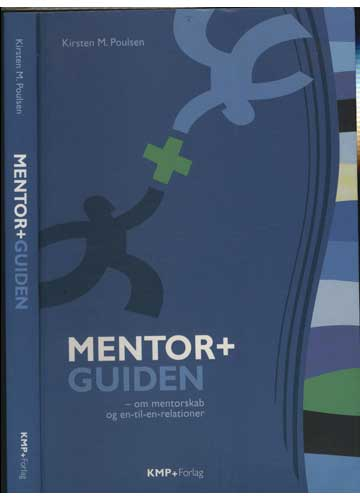 Mentor + Guiden