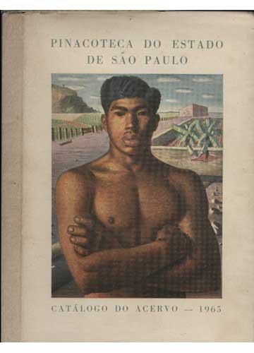 Pinacoteca do Estado de São Paulo - Catálogo do Acervo - 1965