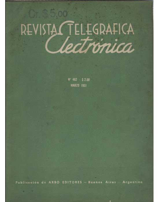 Revista Telegrafica Electrónica - Nº.462 - Marzo 1951