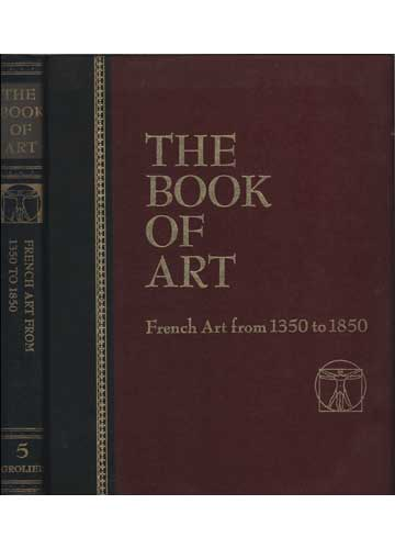 The Book of Art - Volume 5 - French Art from 1350 to 1850